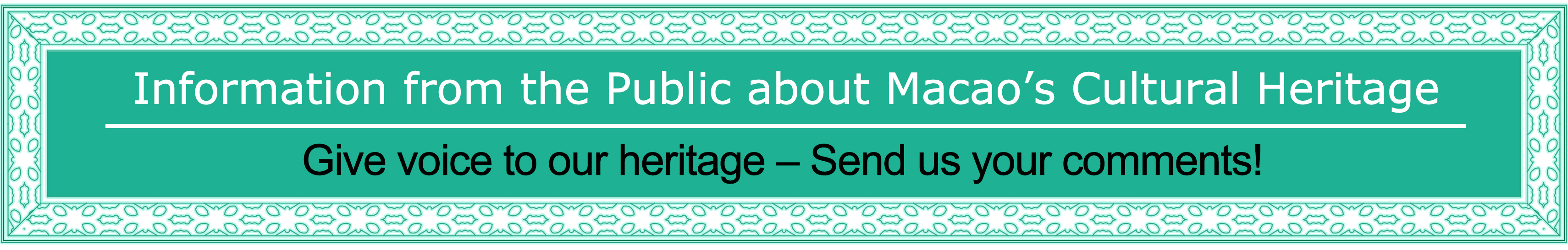 Information From The Public About Macaos Cultural Heritage